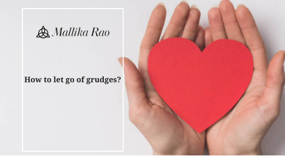 How to let go of grudges and remorse?